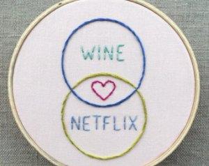 Wine and Netflix